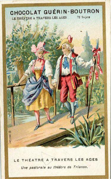 carte réclame - LE THEATRE A TRAVERS LES AGES Une pastorale au théatre de Trianon.