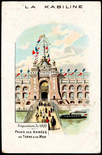 carte réclame - Exposition de 1900 PALAIS DES ARMEES DE TERRE & DE MER