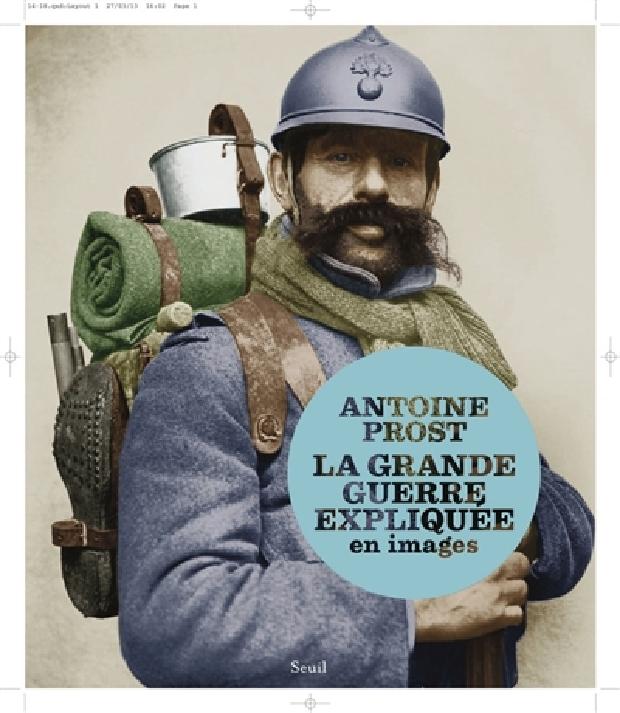 Livre - La Grande guerre expliquée en images