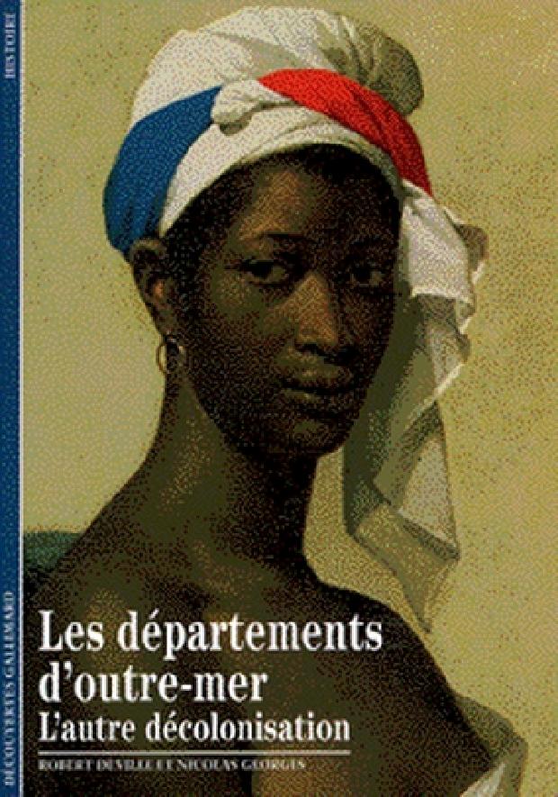Livre - Les départements d'Outre-mer