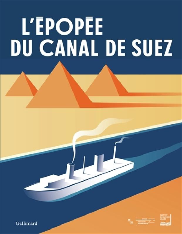 Livre - L'épopée du Canal de Suez