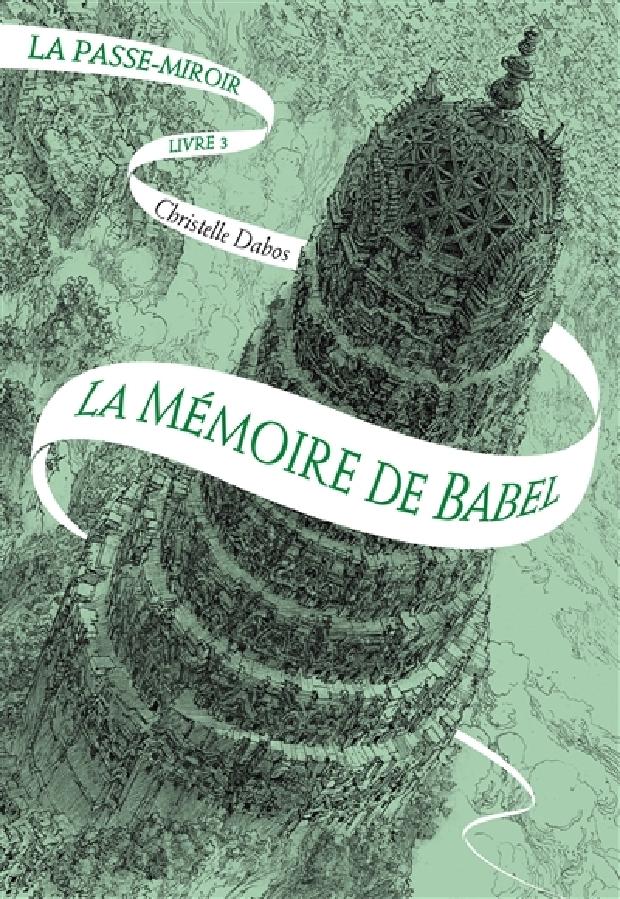 Livre - La mémoire de Babel