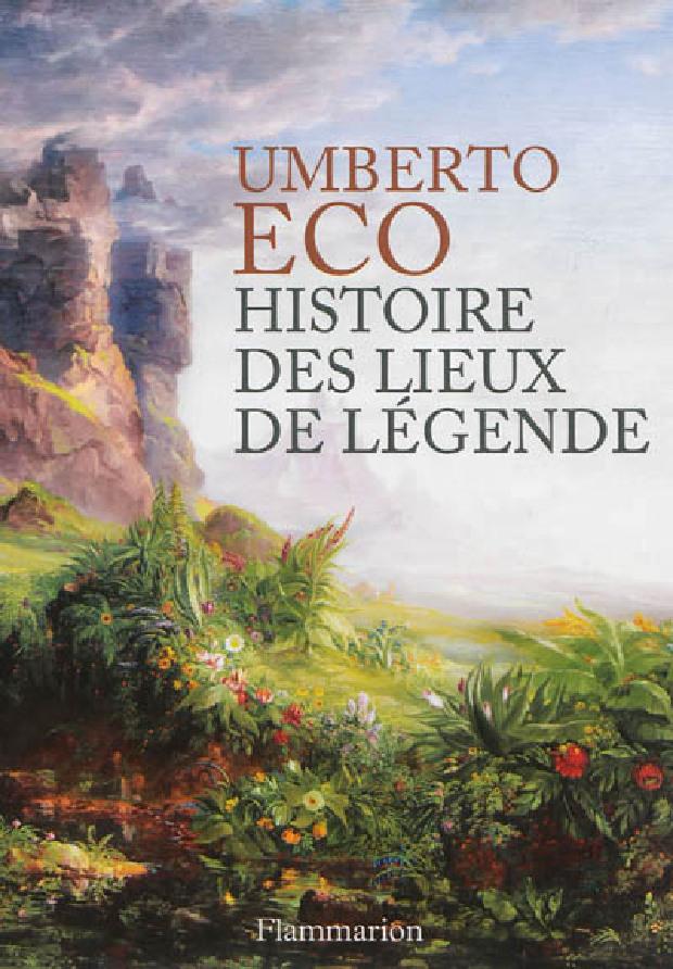 Livre - Histoire des lieux de légende