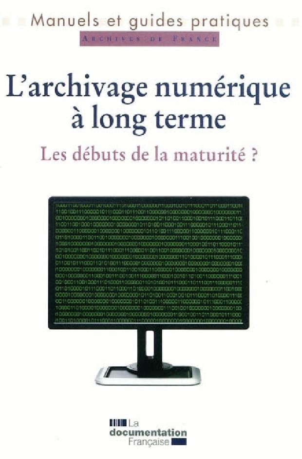 Livre - L'archivage numérique à long terme
