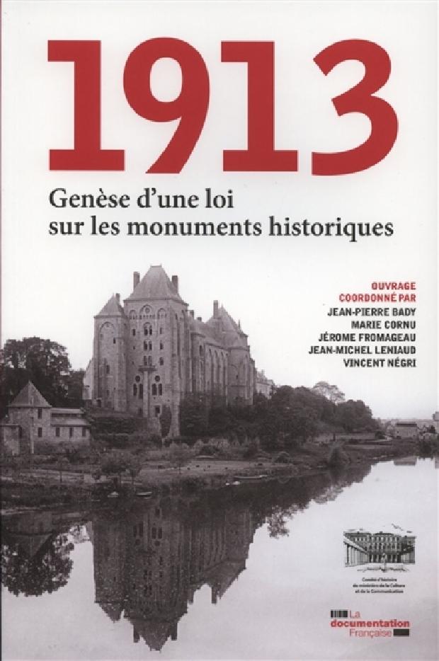 Livre - 1913, genèse d'une loi sur les monuments historiques