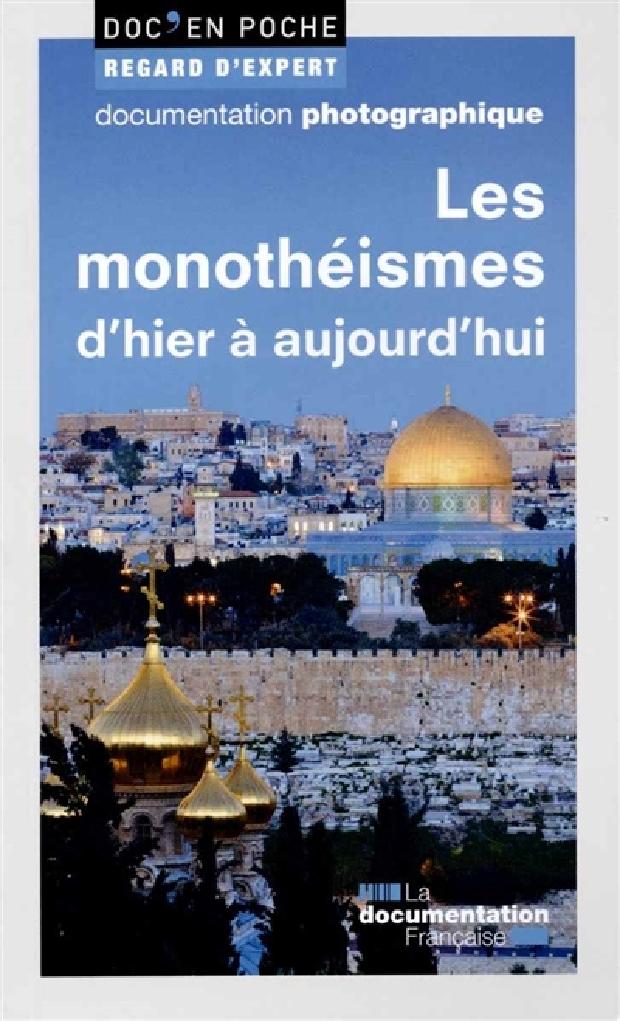 Livre - Les monothéismes d'hier à aujourd'hui