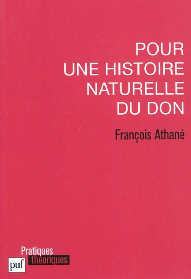 Livre - Pour une histoire naturelle du don