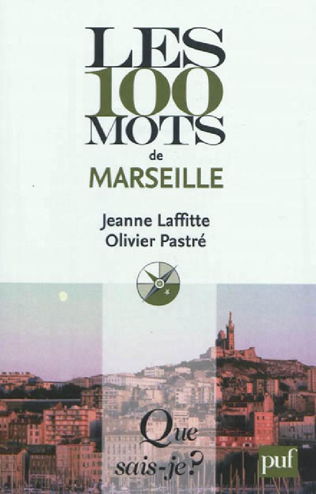 Livre - Les 100 mots de Marseille