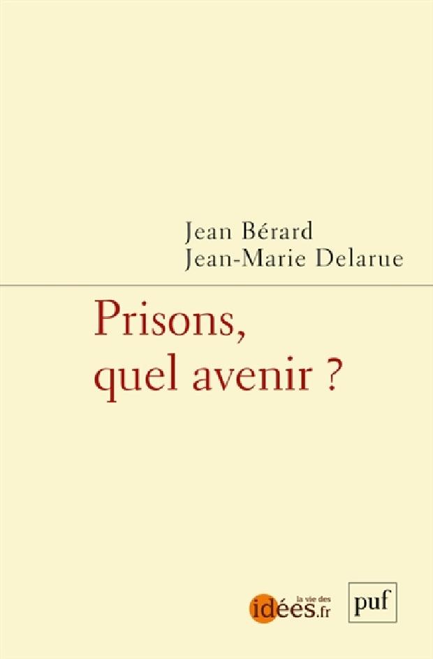 Livre - Prisons, quel avenir ?