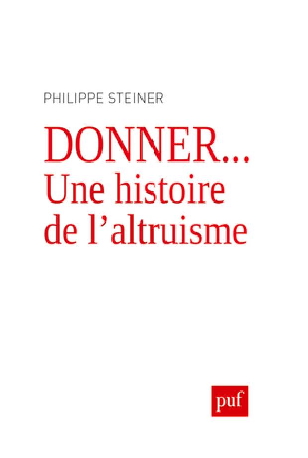 Livre - Donner... une histoire de l'altruisme