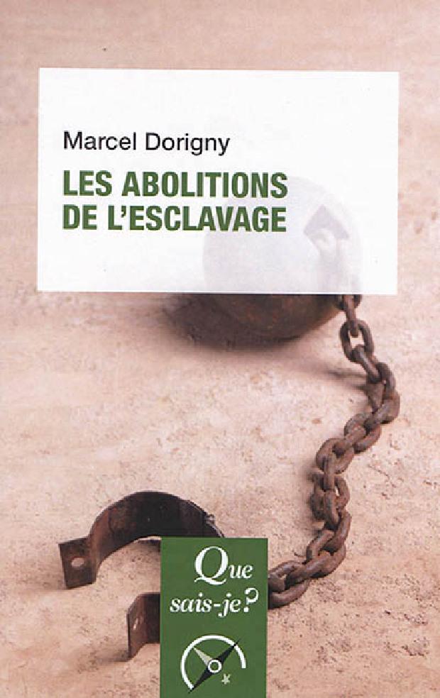 Livre - Les abolitions de l'esclavage