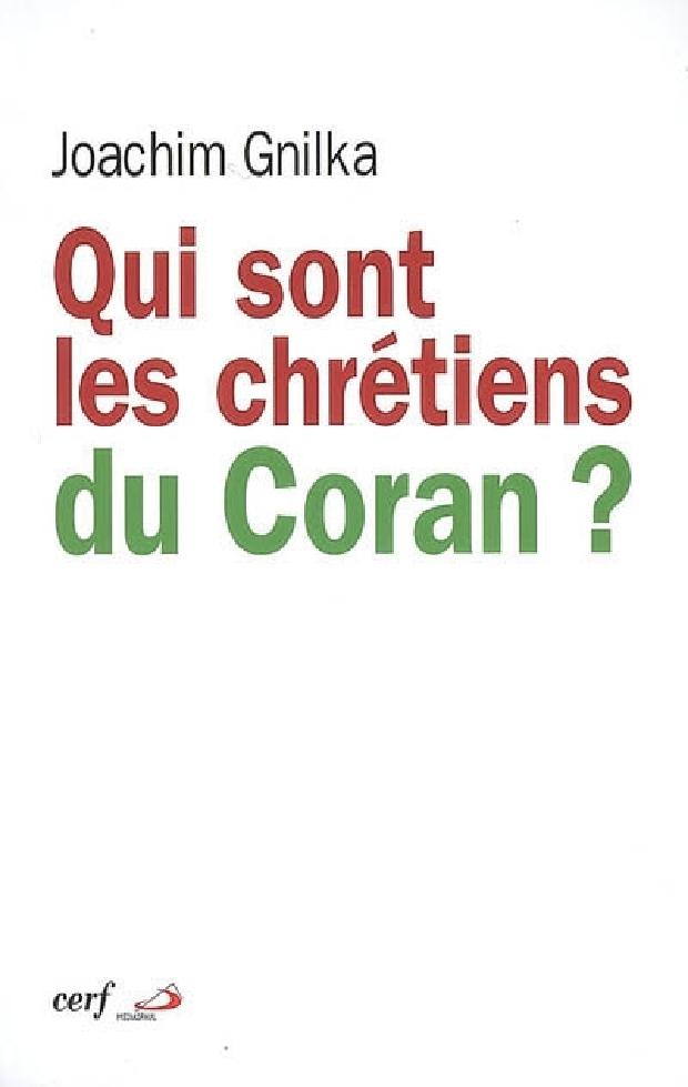 Livre - Qui sont les chrétiens du Coran ?