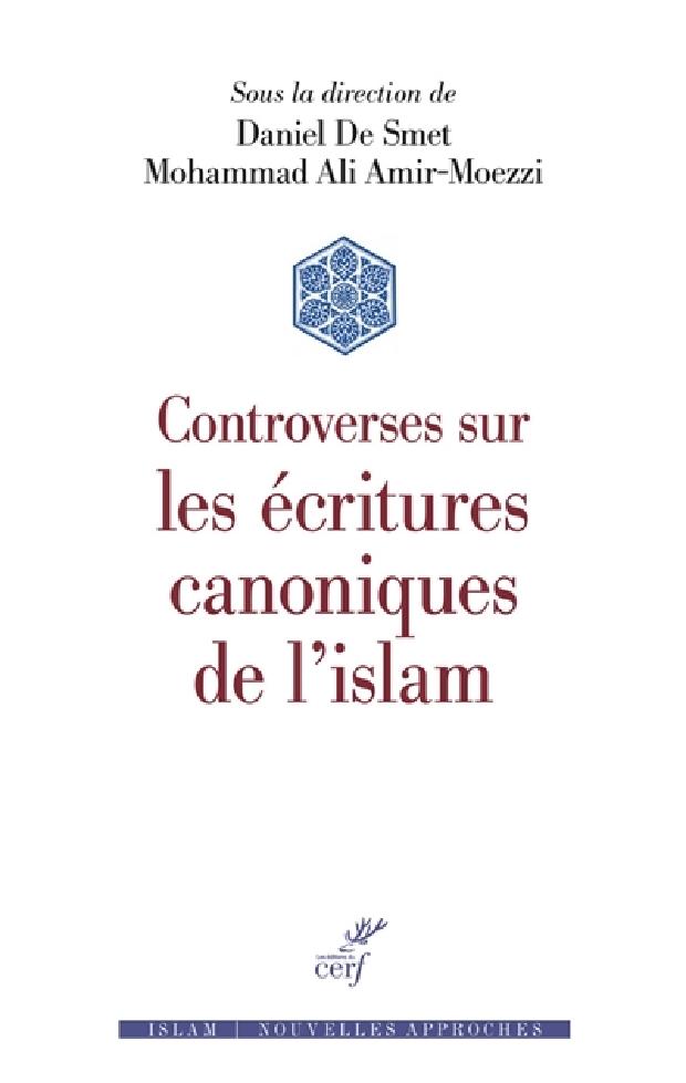 Livre - Controverses sur les écritures canoniques de l'islam