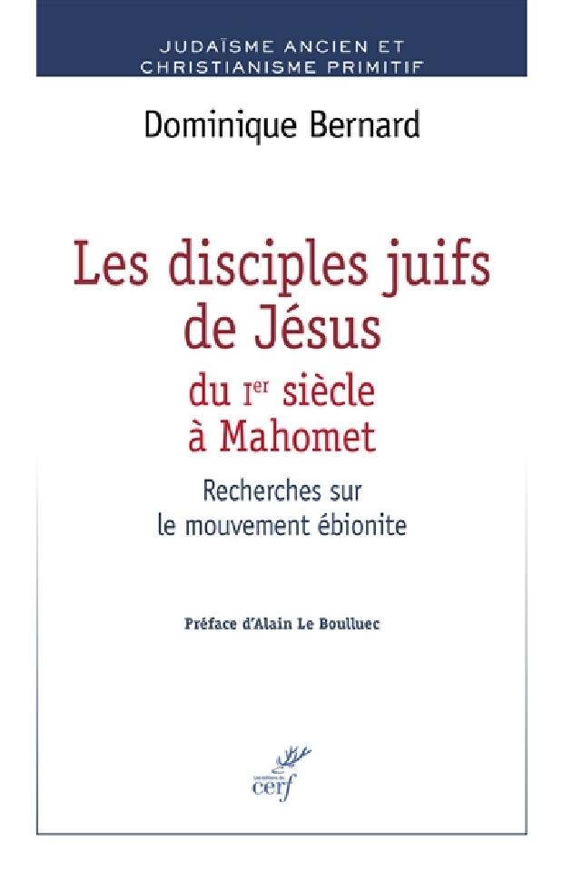 Livre - Les disciples juifs de Jésus du Ier siècle à Mahomet