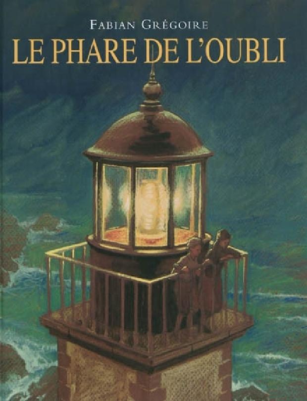 Livre - Le phare de l'oubli