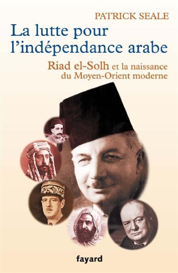 Livre - La lutte pour l'indépendance arabe