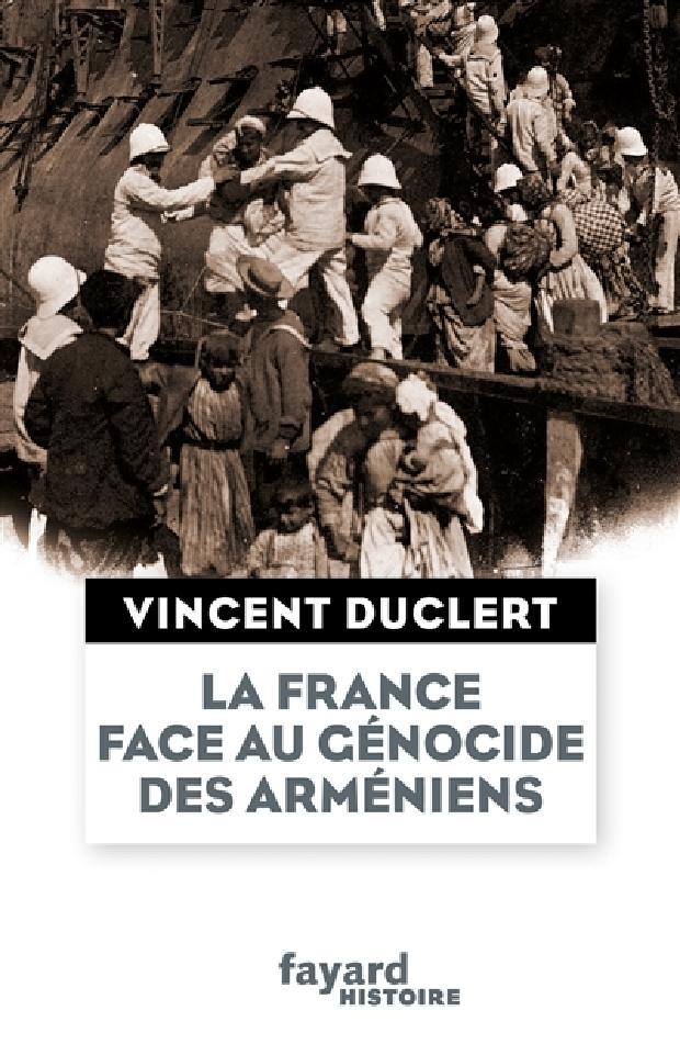 Livre - La France face au génocide des Arméniens du milieu du XIXe siècle à nos jours