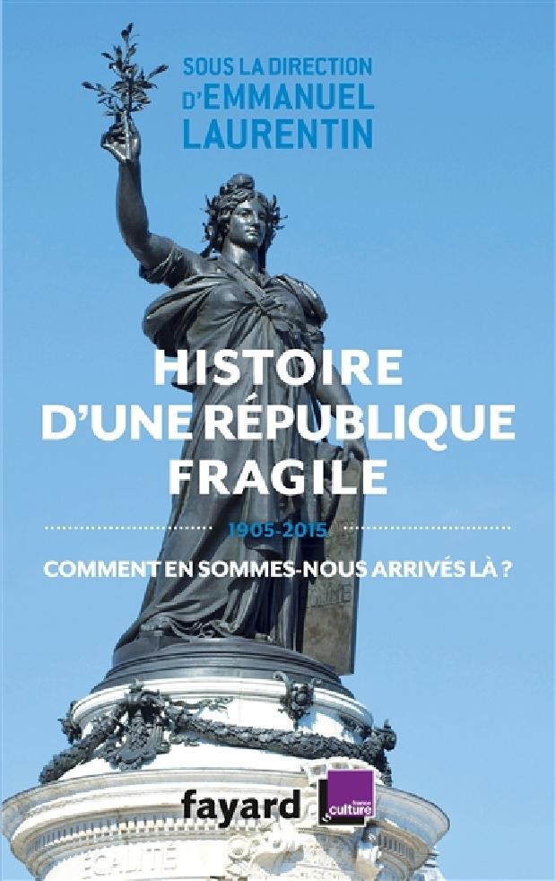 Livre - Histoire d'une République fragile
