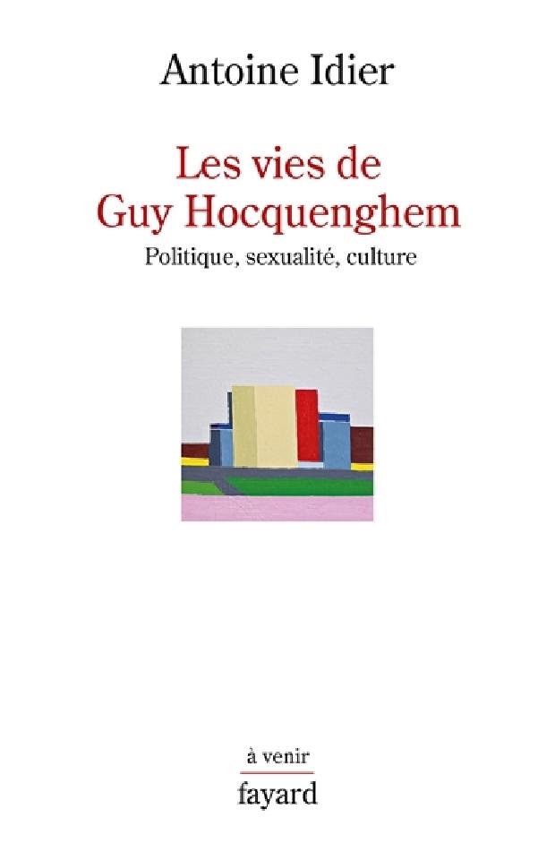 Livre - Les vies de Guy Hocquenghem