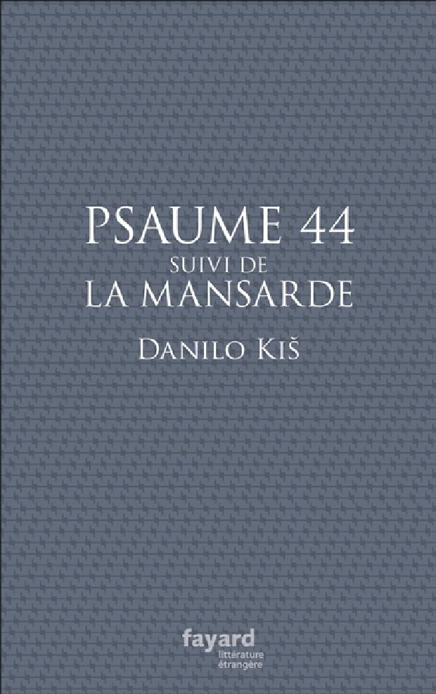 Livre - Psaume 44 ; suivi de La Mansarde