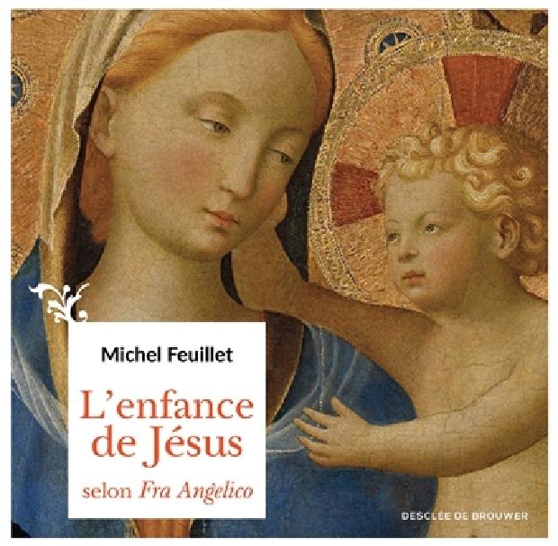 Livre - L'enfance de Jésus selon Fra Angelico