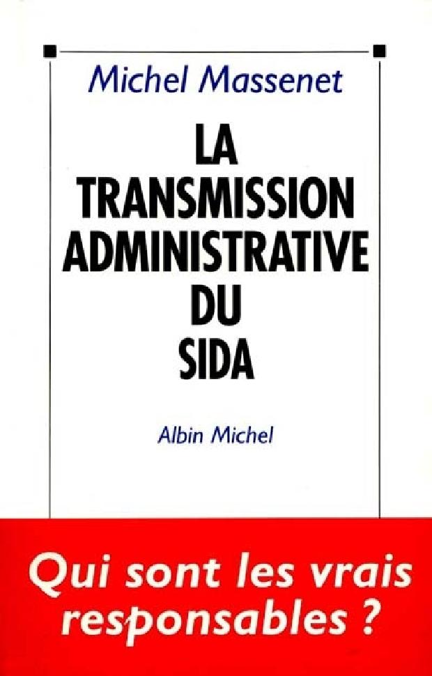 Livre - La transmission administrative du sida