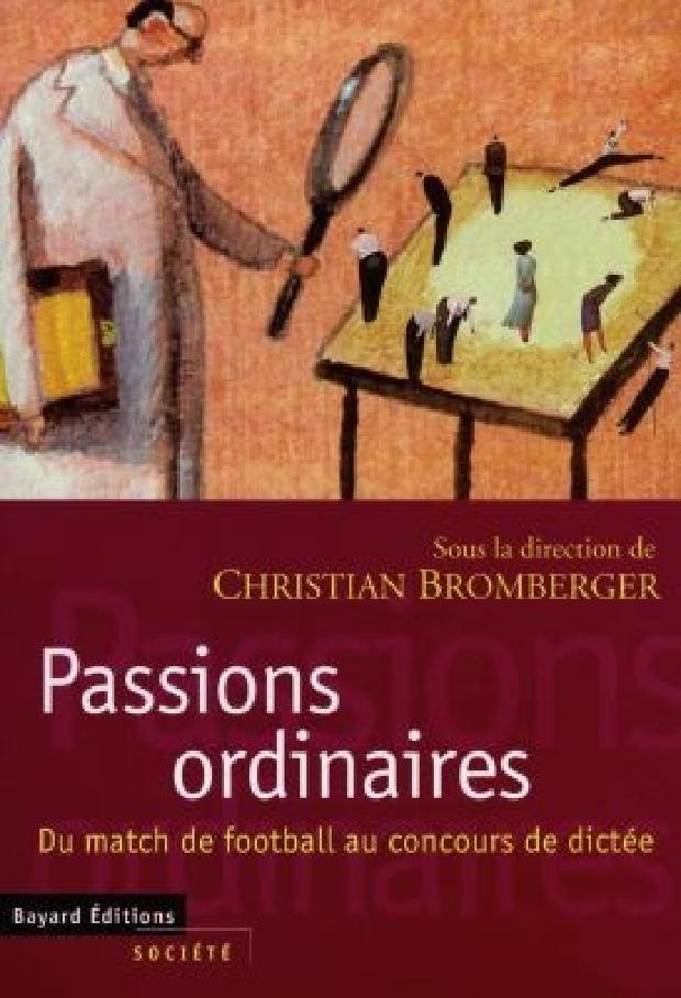 Livre - Passions ordinaires