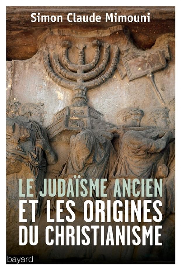 Livre - Le judaïsme ancien et les origines du christianisme