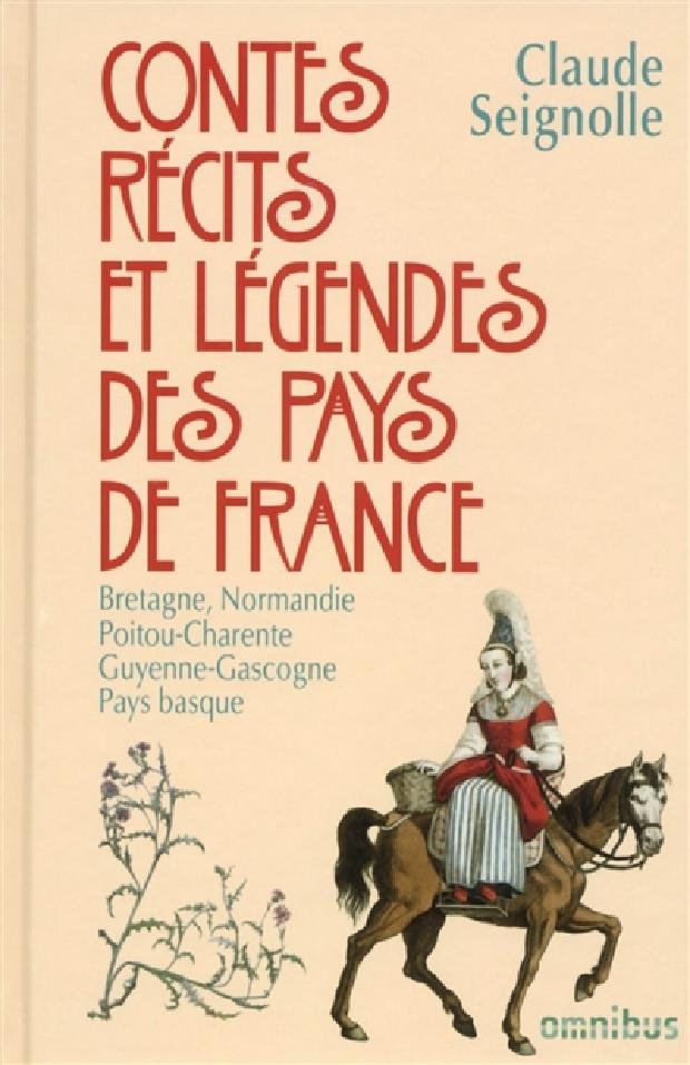 Livre - Contes, récits et légendes des pays de France