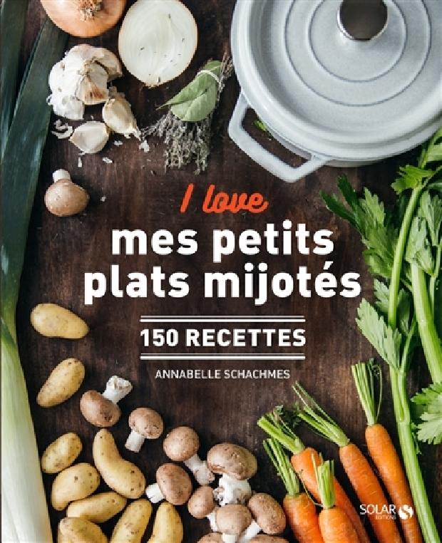 Livre - I love mes petits plats mijotés