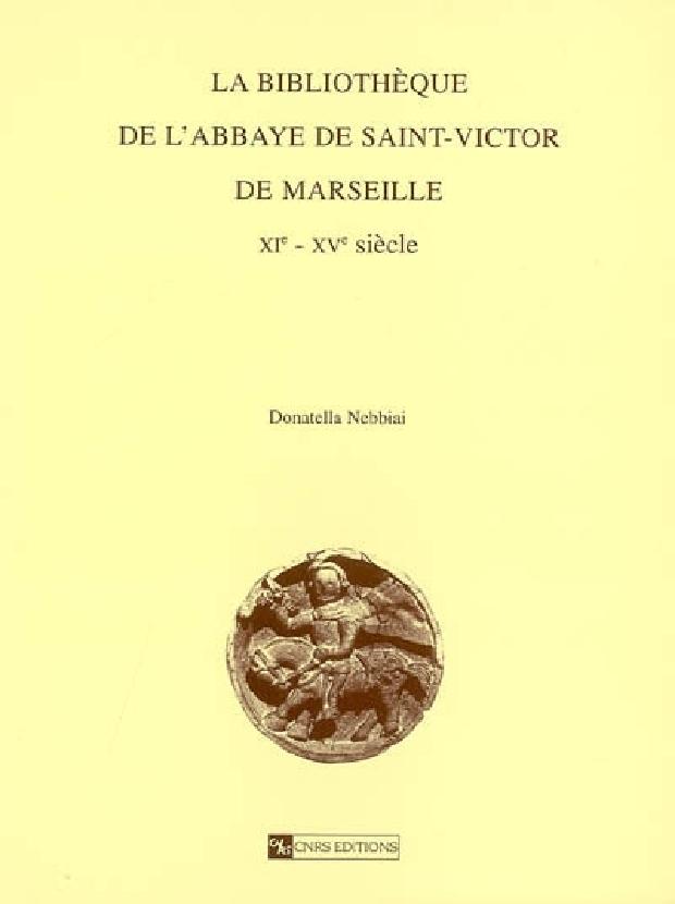 Livre - La bibliothèque de l'abbaye de Saint-Victor de Marseille