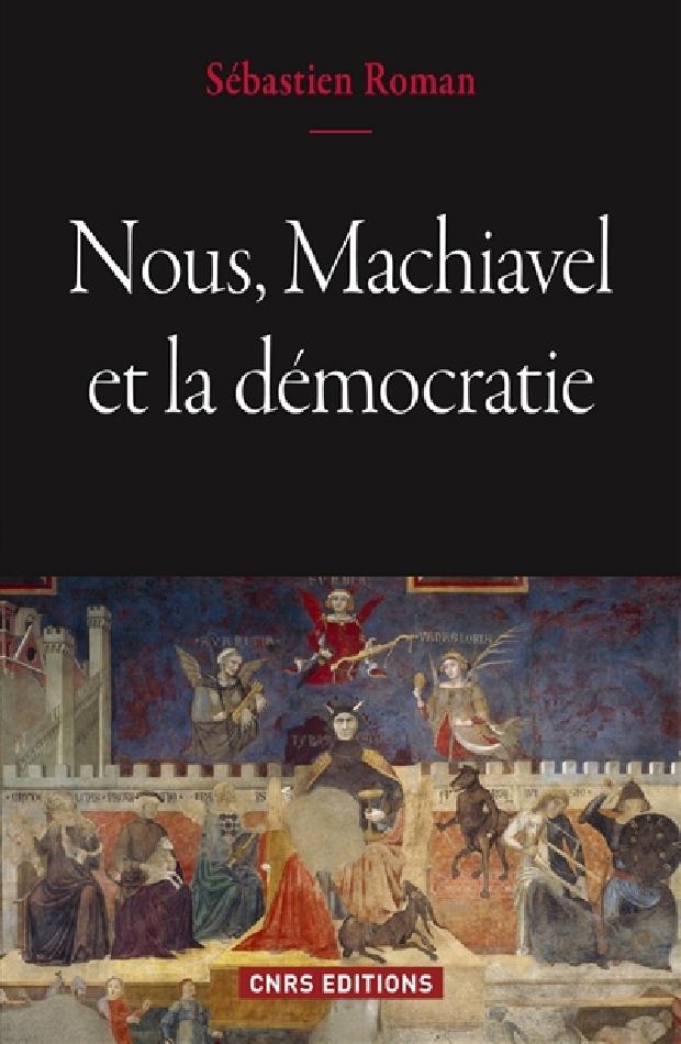 Livre - Nous, Machiavel et la démocratie