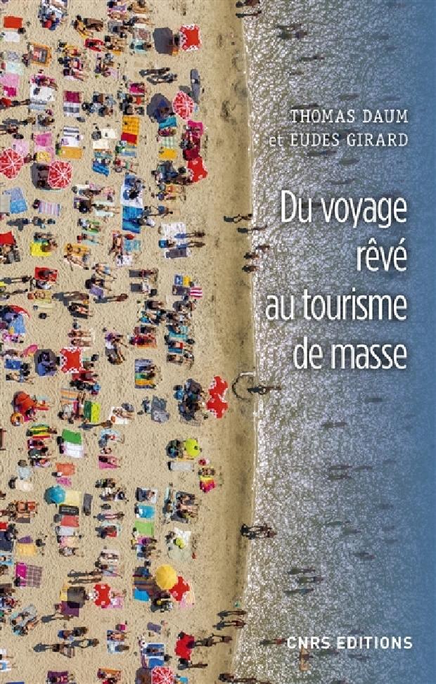 Livre - Du voyage rêvé au tourisme de masse