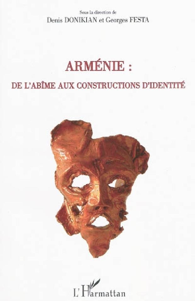 Livre - Arménie, de l'abîme aux constructions d'identité