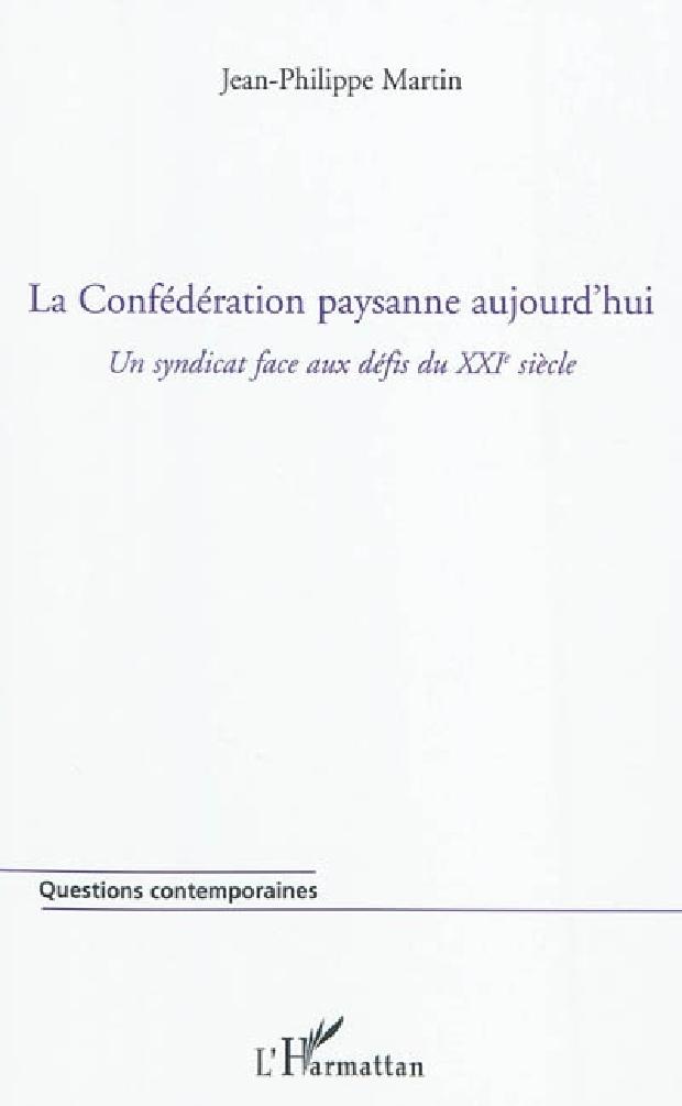 Livre - La Confédération paysanne aujourd'hui