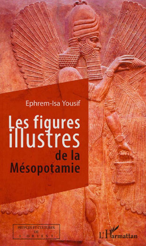 Livre - Les figures illustres de la Mésopotamie