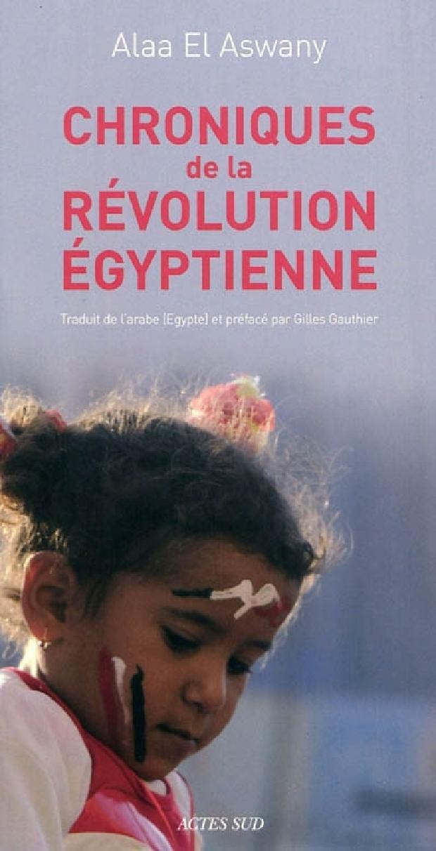 Livre - Chroniques de la révolution égyptienne