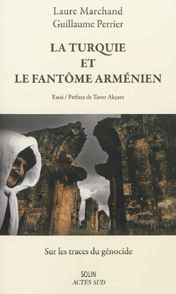 Livre - La Turquie et le fantôme arménien