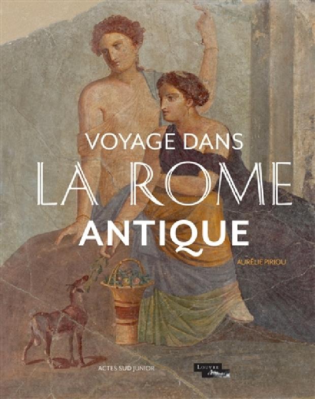 Livre - Voyage dans la Rome antique