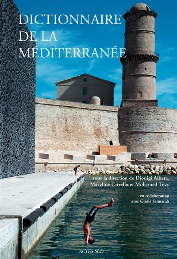 Livre - Dictionnaire de la Méditerranée