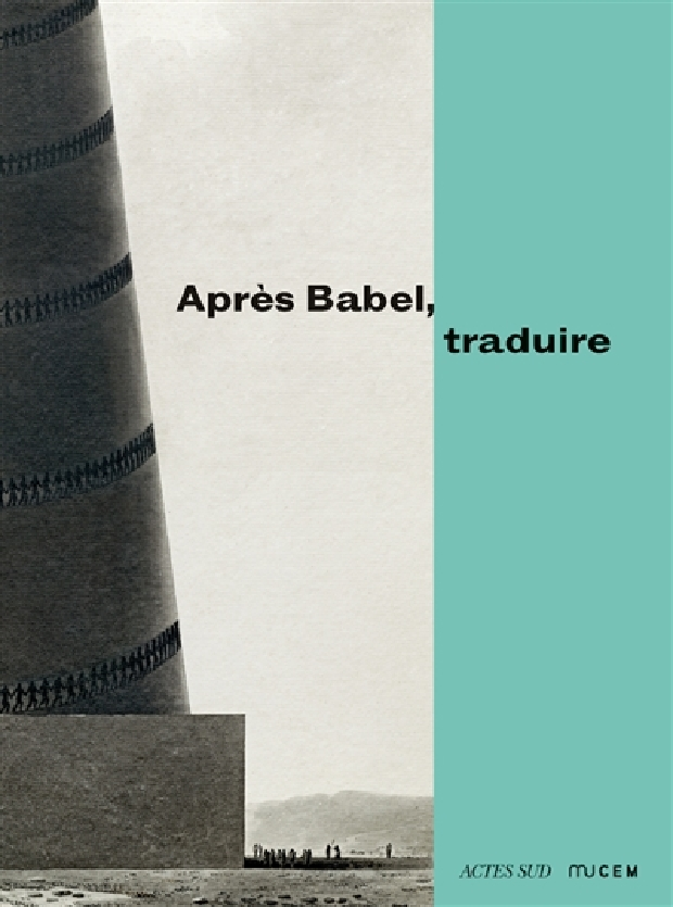 Livre - Après Babel, traduire