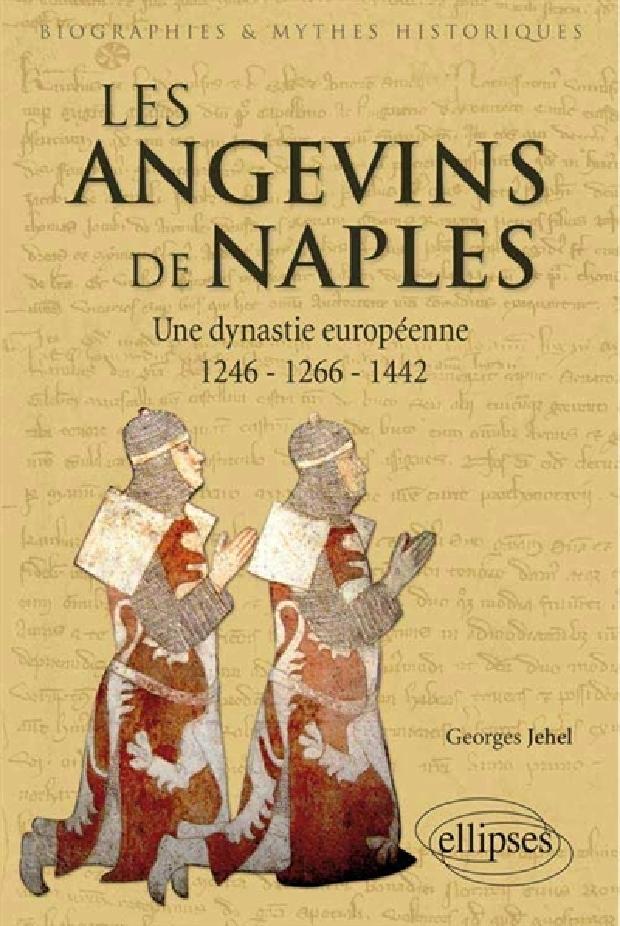 Livre - Les Angevins de Naples