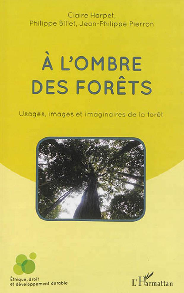 Livre - À l'ombre des forêts