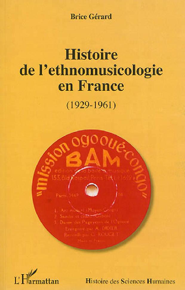 Livre - Histoire de l'ethnomusicologie en France