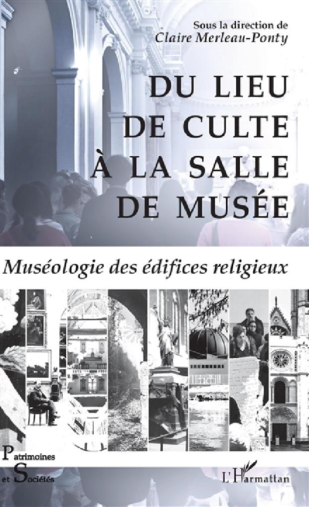 Livre - Du lieu de culte à la salle de musée