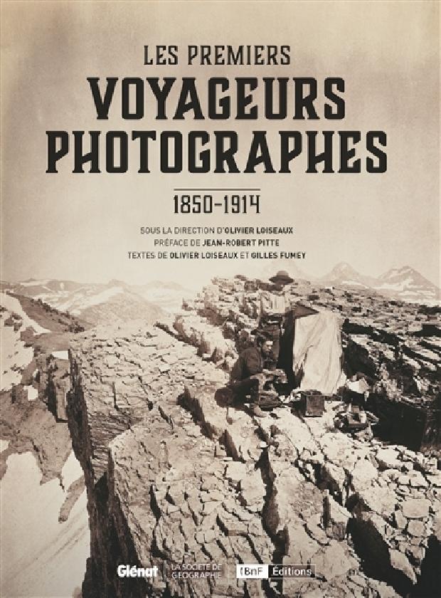 Livre - Les premiers voyageurs photographes