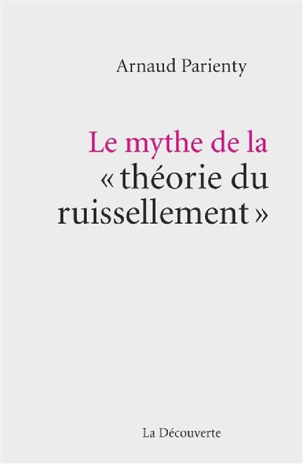 Livre - Le mythe de la théorie du ruissellement