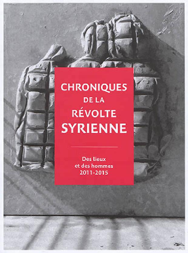 Livre - Chroniques de la révolte syrienne