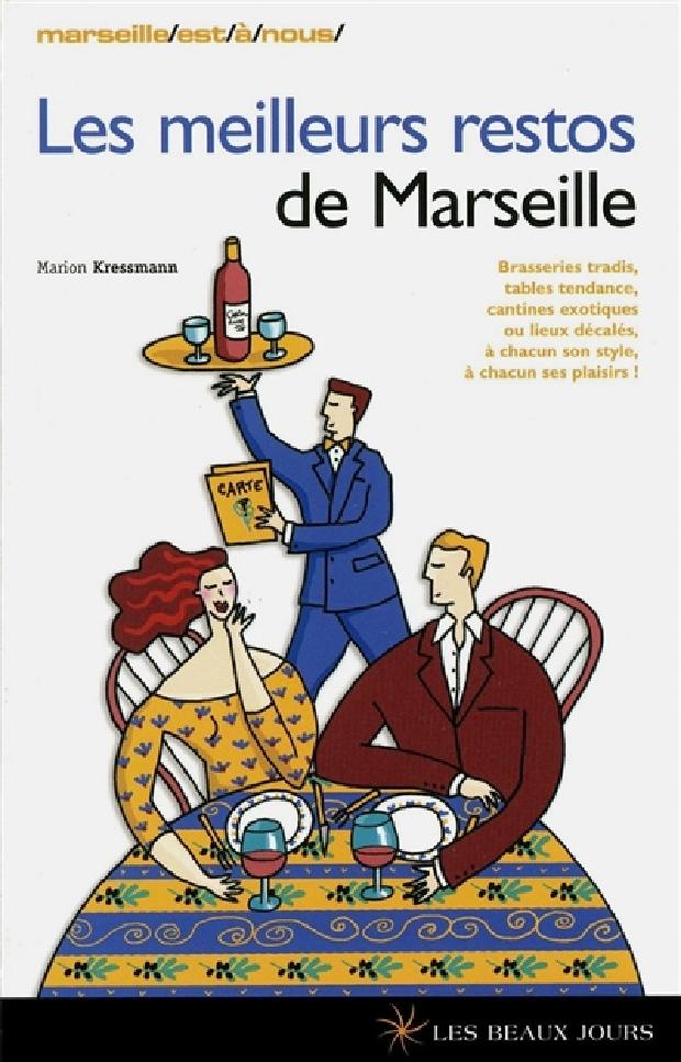 Livre - Les meilleurs restos de Marseille