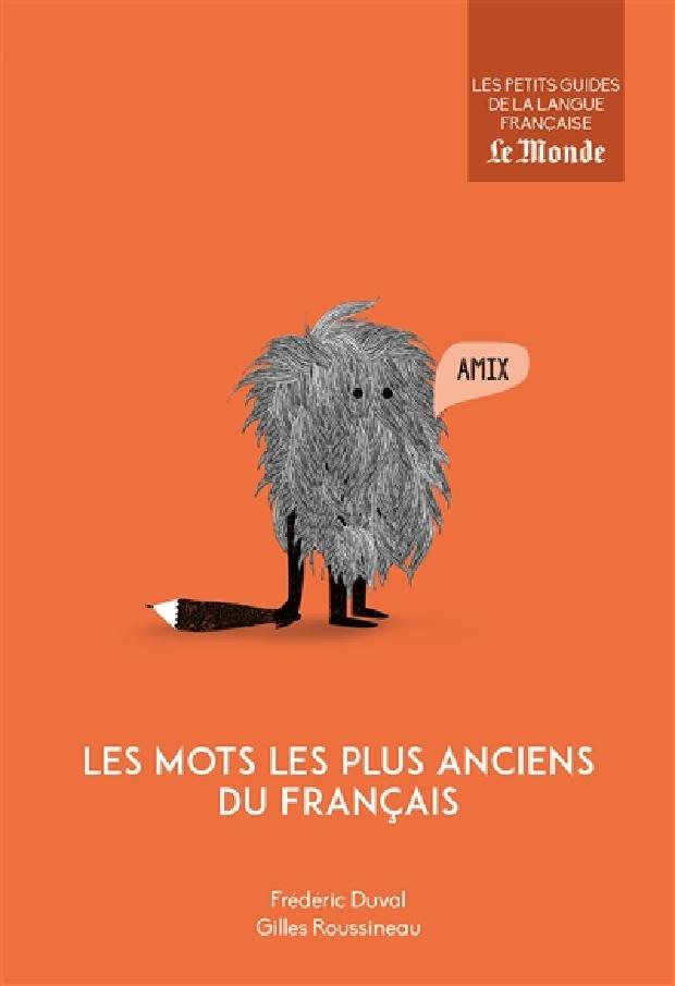 Livre - Les mots les plus anciens du français